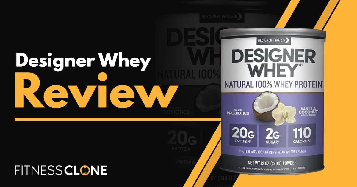 Designer Whey Review – How Does This Protein Powder Compare?