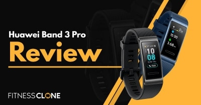 Huawei Band 3 Pro Review – Should You Get This Fitness Watch?