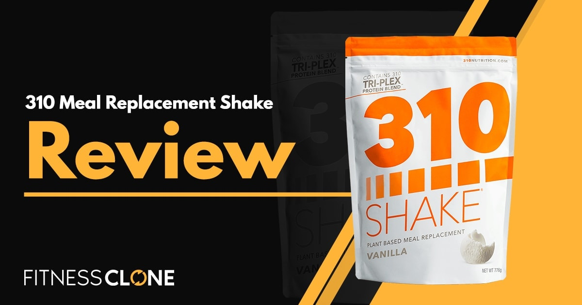 310 Shake Review – A Thorough Look At This Meal Replacement