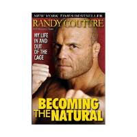 Becoming the Natural My Life In and Out of the Cage