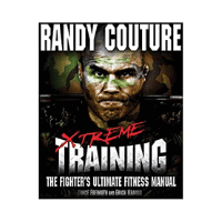 Xtreme Training The Fighter's Ultimate Fitness Manual
