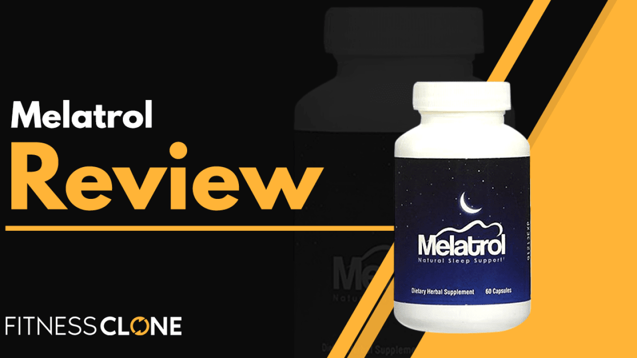 Melatrol Review Will This Supplement Help You Get Better Sleep