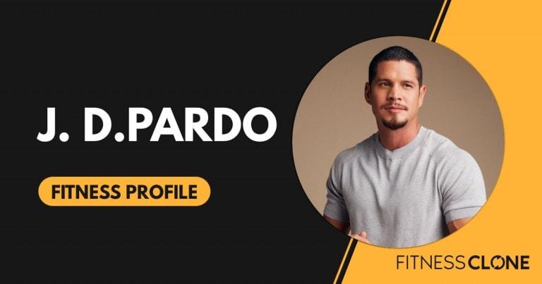J. D. Pardo Workout and Diet