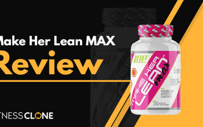 Make Her Lean MAX Review – Is This 1Up Nutrition Weight Loss Supplement Worth It?