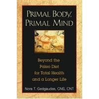 Primal Mind, Primal Body