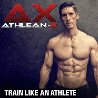 AthleanX's Train Like an Athlete
