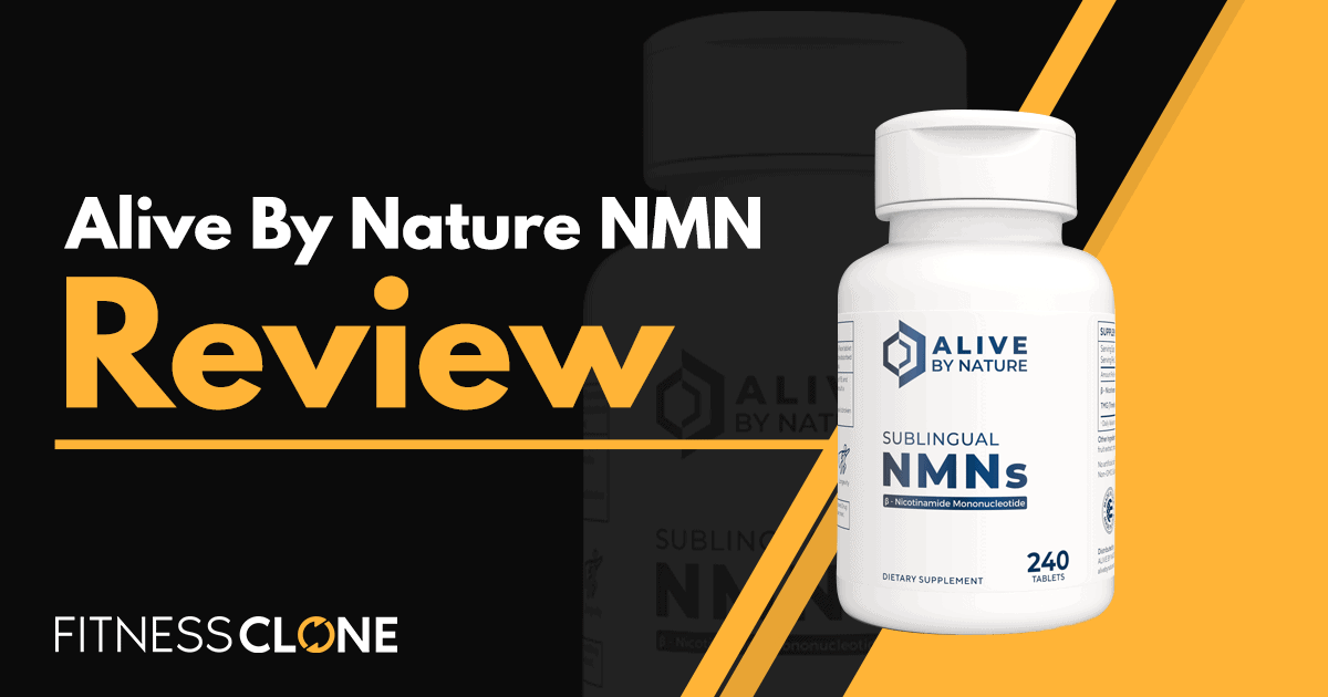 Alive By Nature NMN Review- How Effective Are These Supplements?