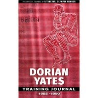 Dorian Yates training journal