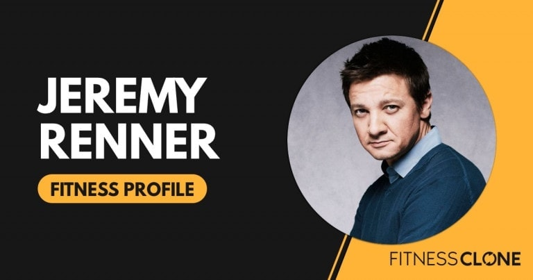 Jeremy Renner Workout and Diet
