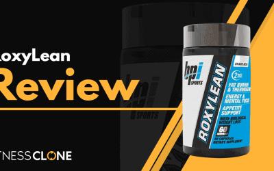 RoxyLean Review –  Is This BPI Sports Fat Burner Legit?