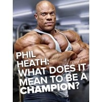 What does it mean to be a champion Phil Heath