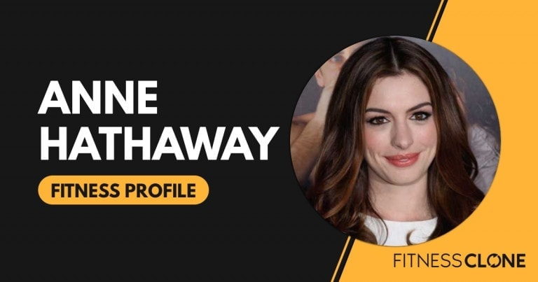 Anne Hathaway Workout and Diet