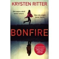 Bonfire The debut thriller from the star of Jessica Jones