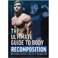 The Ultimate Guide to Body Recomposition